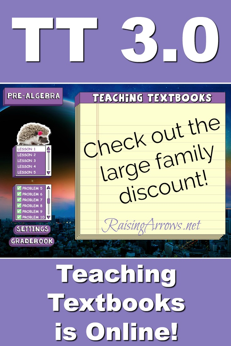 Teaching Textbooks is now online so your homeschooler can do their math anywhere - even on the go! Check out TT 3.0 and learn about the Large Family Discount!