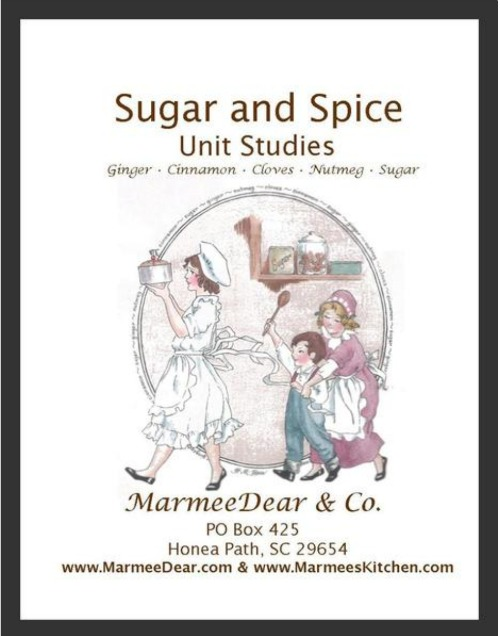 Sugar & Spice unit study to supplement our Apples & Cinnamon Unit