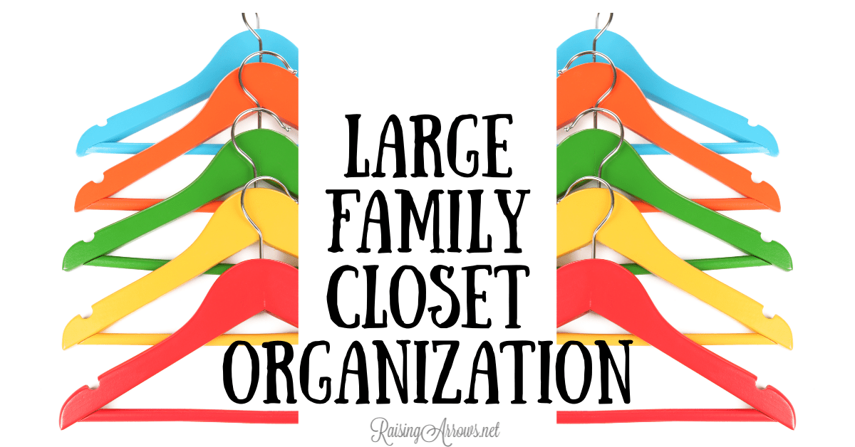 Large Family Closet Organization – Family of 10