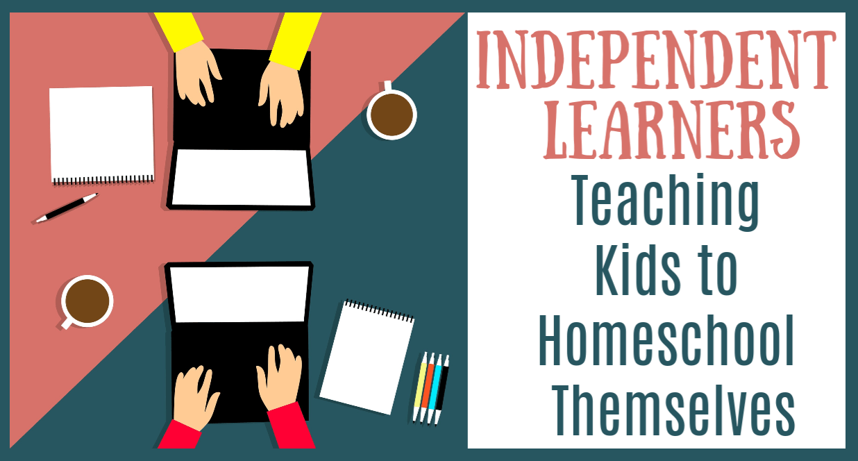 Independent Learning – Teaching Kids to Homeschool Themselves