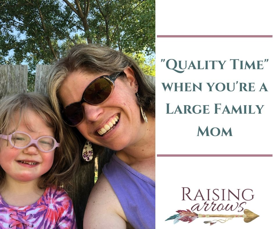 Quality Time Ideas for the Large Family Mom