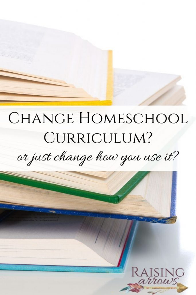Should you switch homeschool curriculum or try to make it work?