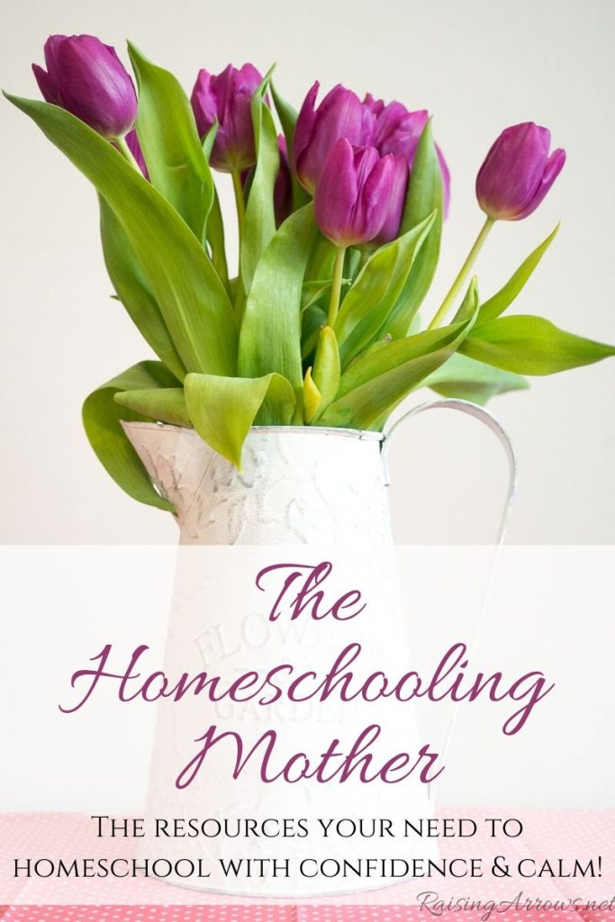 The Homeschooling Mother Page on Raising Arrows - the resources you need to homeschool with confidence & calm!