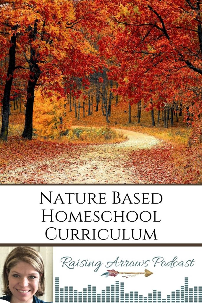 Nature based homeschool curriculum and resources that won't stress you out!