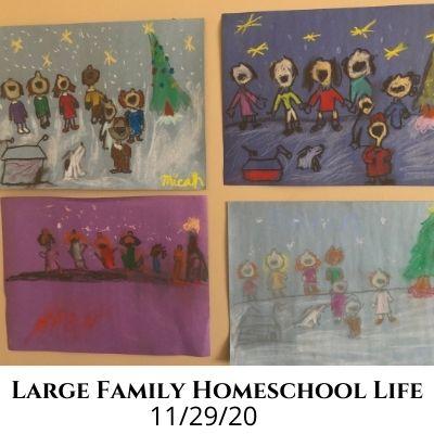 Large Family Homeschool Life – 11/29/20