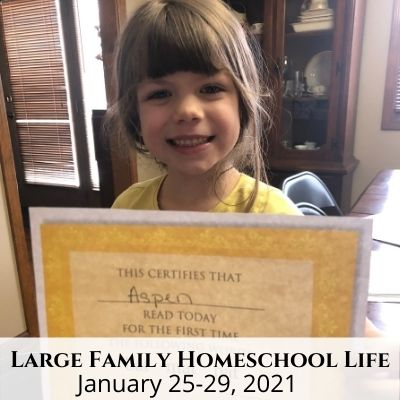 Large Family Homeschool Life – 1/25/21 – 1/29/21