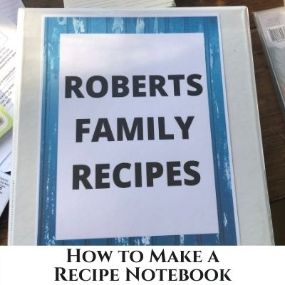 How to Organize Your Recipes in a Recipe Notebook