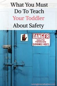 Teach a toddler about danger