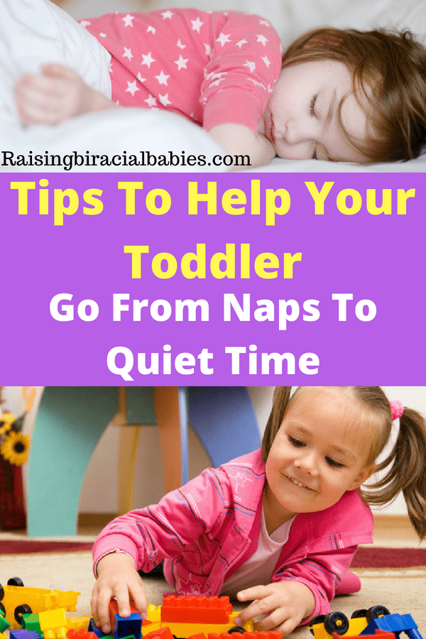 transitioning a toddler from naps | introducing quiet time to a toddler | how to go from naps to quiet time | what do you do when a toddler stops napping | helping a toddler go from napping to quiet time | parenting tips |