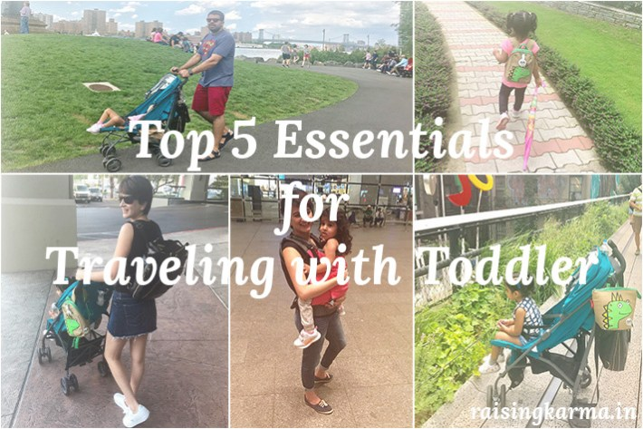 Top 5 Essentials for Traveling with Toddler