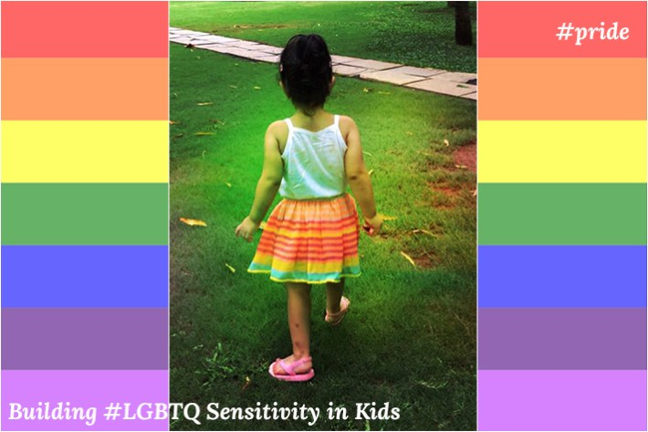 Building LGBTQ Sensitivity In Kids – Start Young!