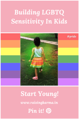 Building LGBTQ Sensitivity In Kids | Raising Karma