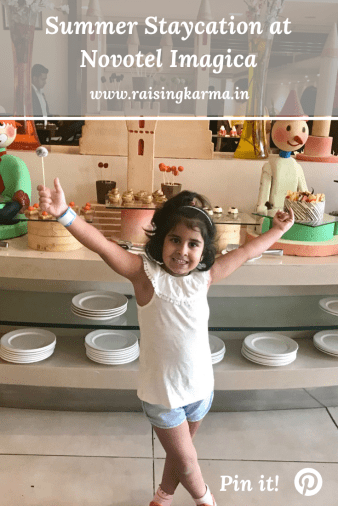 Summer Staycation at Novotel Imagica | Raising Karma
