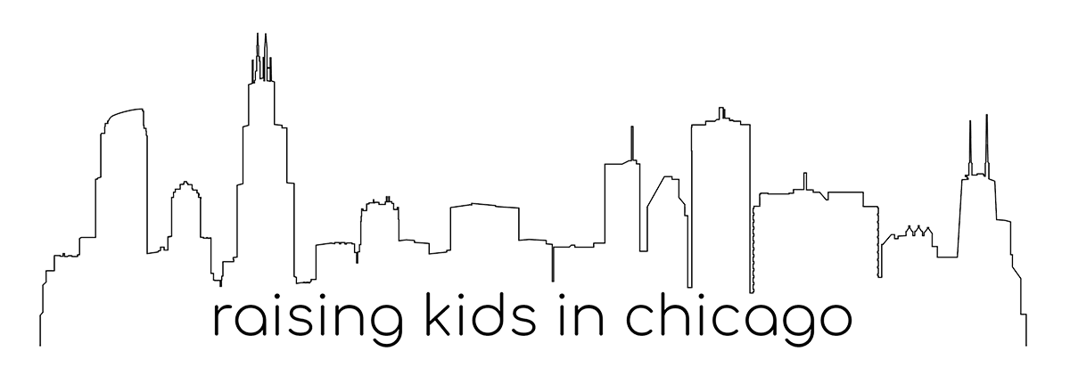 RAISING KIDS IN CHICAGO
