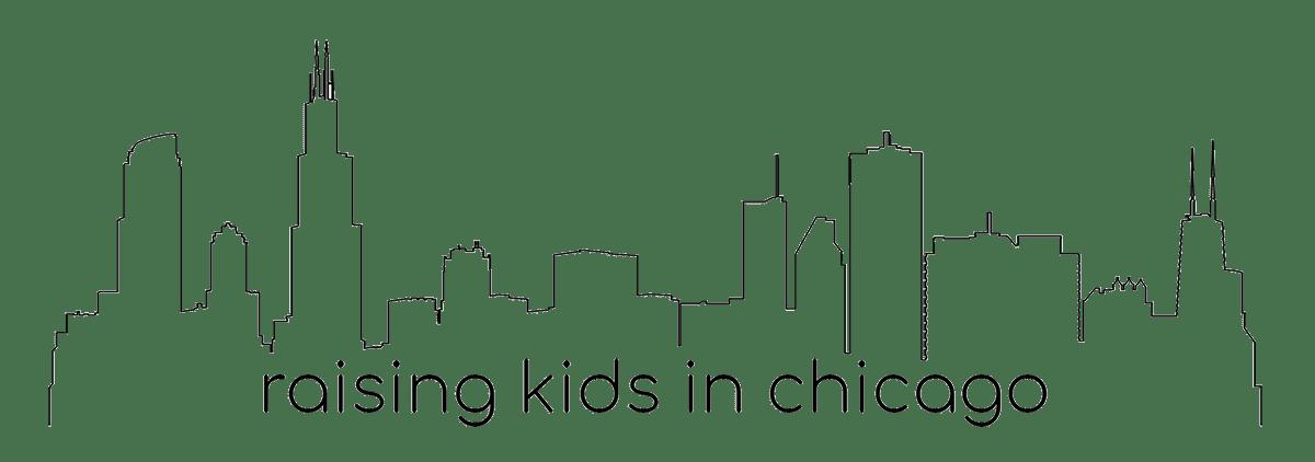 RAISING KIDS IN CHICAGO
