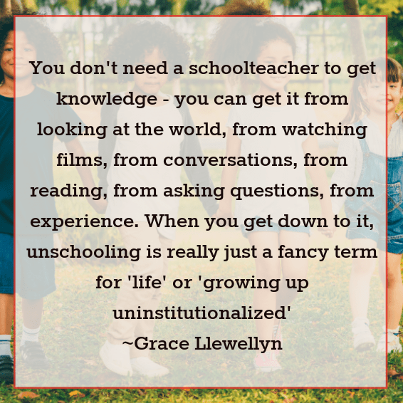 unschooling life learning grace llewellyn