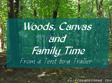 woods canvas and family time