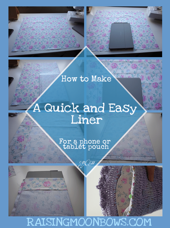 How to make a quick and easy pouch liner for a phone or tablet pin