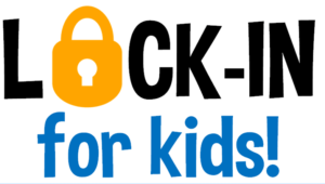 Graphic - Lock In for Kids!