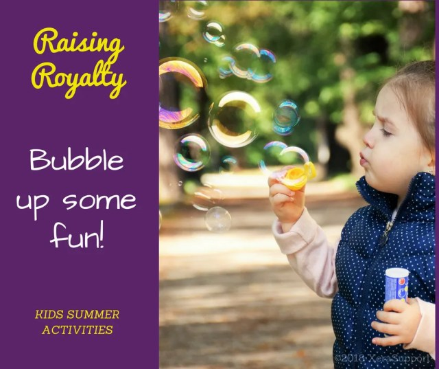 Bubble up some fun - kids summer activities