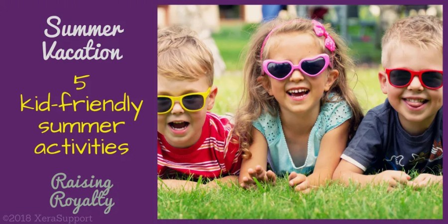 5 kids summer activities for your summer vacation