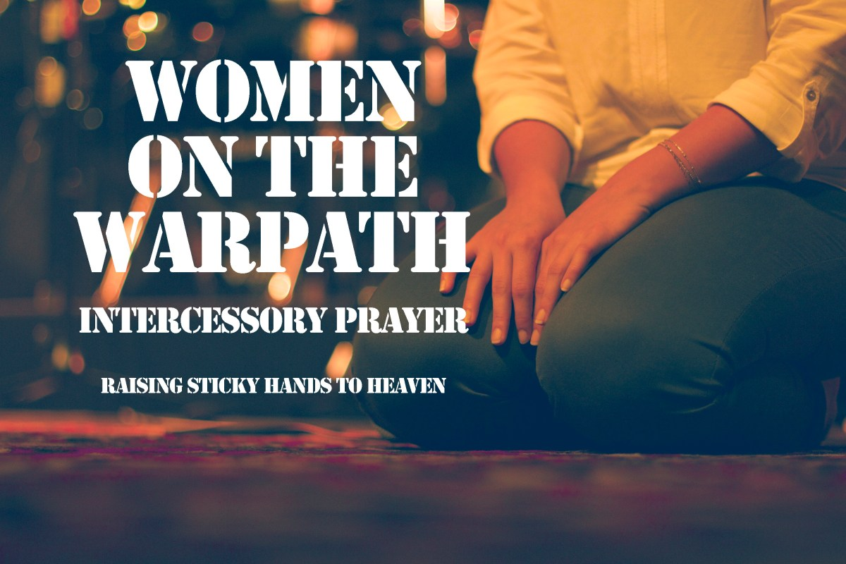 Join Us In Prayer! Women On The Warpath - Intercessory Prayer Facebook Group