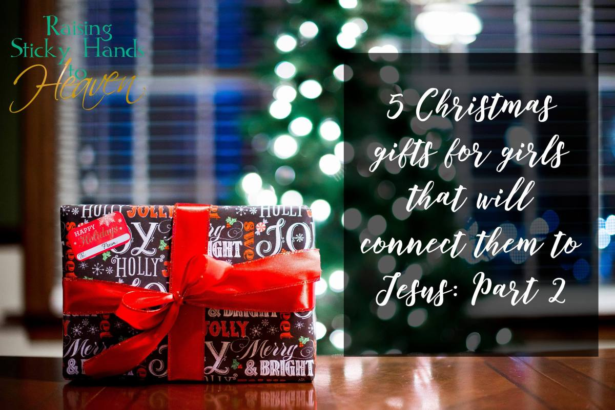 5 Christmas Gifts for Girls that will Connect Them to Jesus: Part 2