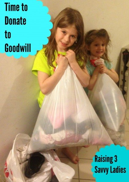 Donating to Goodwill - Raising 3 Savvy Ladies