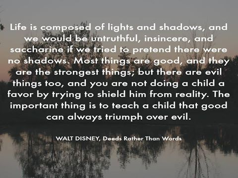 Walt Disney Quote deed rather than words