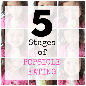 5 Stages of Popsicle Eating
