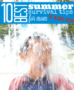 10 Best Summer Survival Tips for Mom: The Hilarious Edition