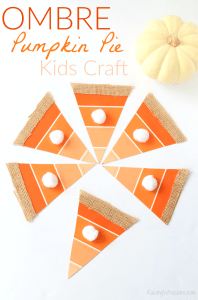 Ombre Paint Chip Pumpkin Pie Craft + 72 More Fall Kids Crafts