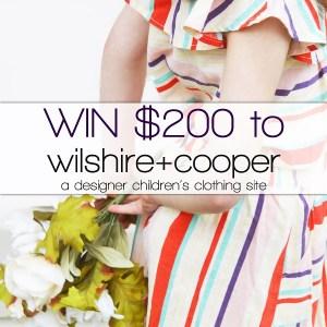 $200 Wilshire + Cooper Kids Clothing Giveaway – 3 Winners!