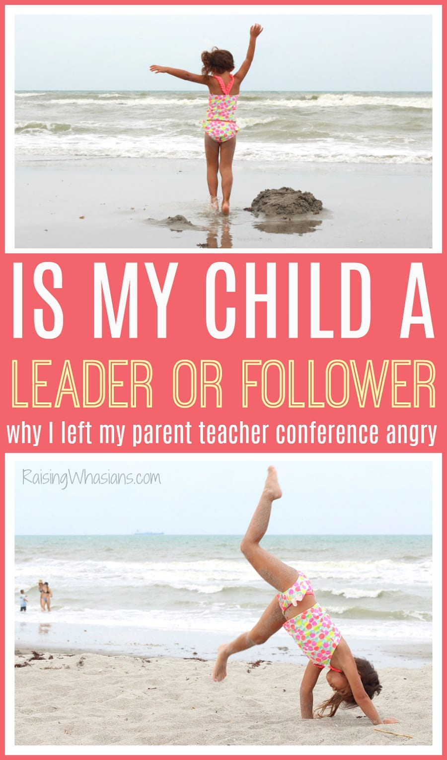 Raising kids leaders followers
