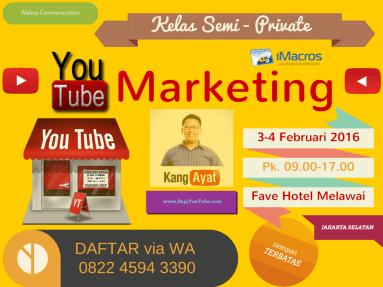 Kelas Semi-Private YouTube Marketing 3-4 Feb 2016 (1)
