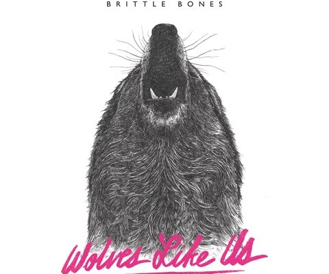 Wolves Like Us – Brittle Bones (Album)