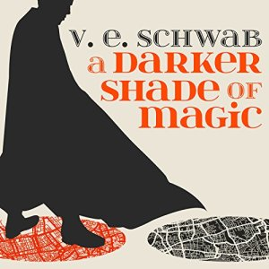 A Darker Shade of Magic audiobook cover art
