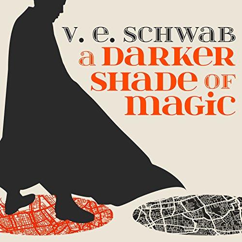 A Darker Shade of Magic audiobook cover art