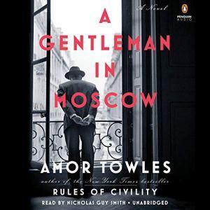 A Gentleman in Moscow audiobook cover art