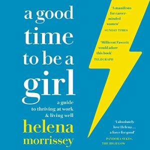A Good Time to Be a Girl audiobook cover art