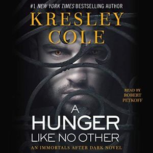 A Hunger Like No Other: Immortals After Dark, Book 2 audiobook cover art