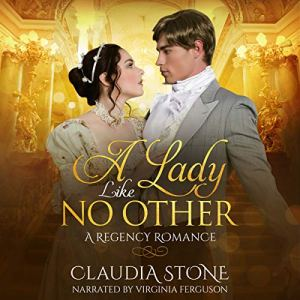 A Lady Like No Other: A Regency Romance audiobook cover art