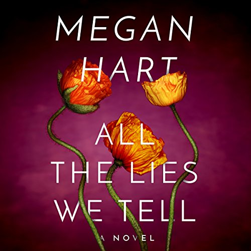 All the Lies We Tell audiobook cover art