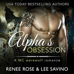 Alpha's Obsession: An MC Werewolf Romance audiobook cover art