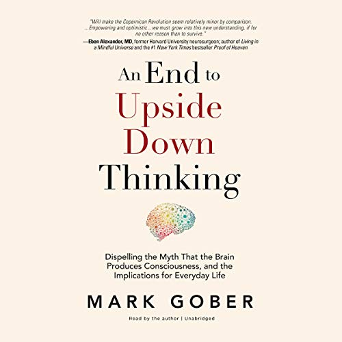 An End to Upside Down Thinking audiobook cover art