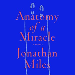 Anatomy of a Miracle audiobook cover art