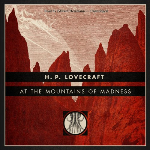 At the Mountains of Madness [Blackstone Edition] audiobook cover art