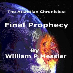 Atlantian Chronicles: Final Prophecy audiobook cover art