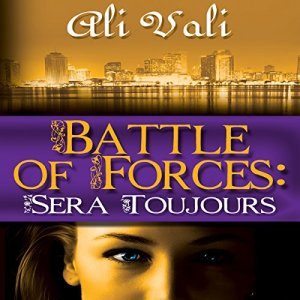 Battle of Forces: Sera Toujours audiobook cover art