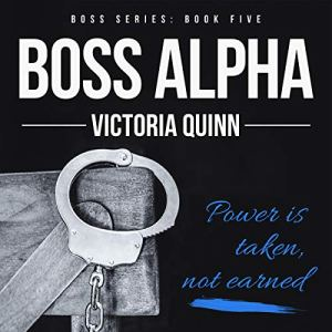 Boss Alpha (Volume 5) audiobook cover art
